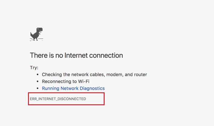 ERR_INTERNET_DISCONNECTED Error in Windows and Mac